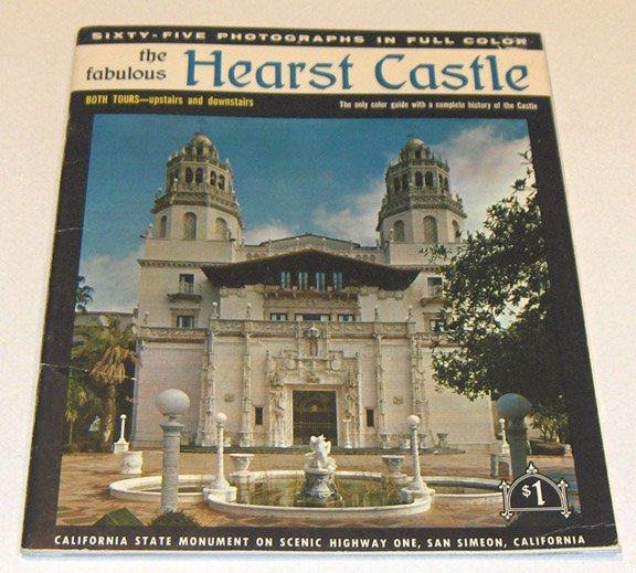 Vintage The Fabulous Hearst Castle Color Guidebook 1967
