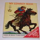 Vintage 'My Cowboy Book' by Bruce Grant - Start-Right Elf Book # 8150 - 1967