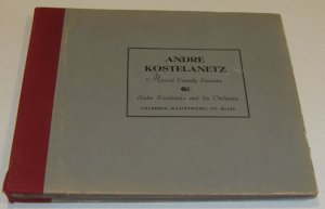 Andre Kostelanetz Musical Comedy 78s Columbia Masterworks Set M-430
