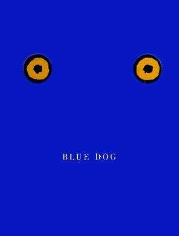 Blue Dog by Rodrigue, George and Freundlich, Lawrence S.