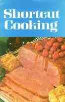 Shortcut Cooking Recipe Booklet published by Meredith Corporation 1st Printing 1969.