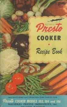 Vintage National Presto Cooker Recipe Book - Models 403, 404 & 406