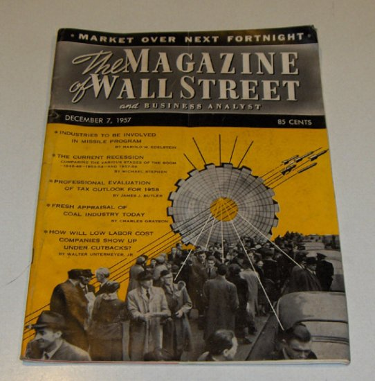 Vintage Magazine - The Magazine of Wall Street and Business Analyst Dec. 7, 1957 Issue