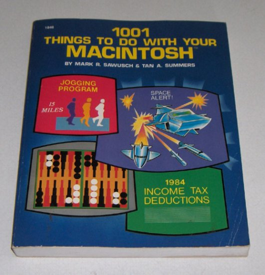 1001 things to do with your Macintosh - Sawusch 1984 1st Edition Softcover