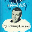 Vintage Misery is ... a blind date (Hardcover) by Johnny Carson 1967