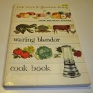 Vintage 1958 New Ways to Gracious Living Waring Blendor Cook Book
