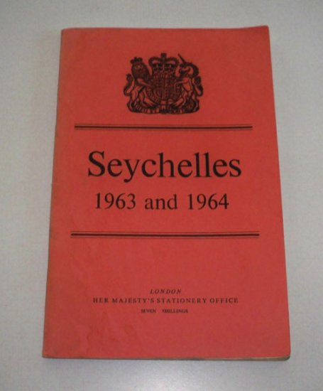 Report on Seychelles for the Years 1963 & 1964