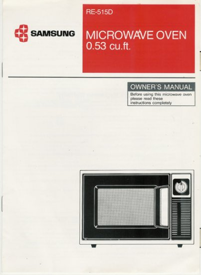 Samsung RE-515D Microwave Oven Owners Manual circa 1980s