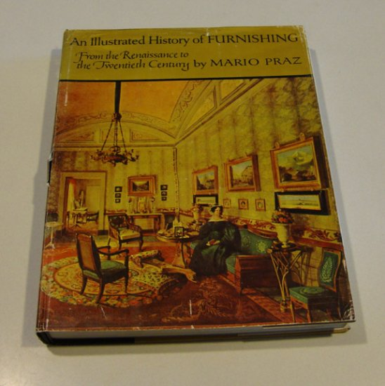 1964 An Illustrated History of Furnishing Mario Praz