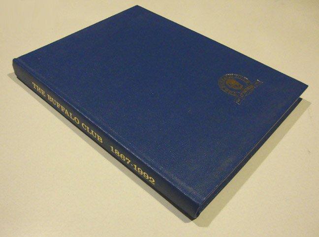 1992 The Buffalo Club 125th Anniversary Commemorative Book 1867 - 1992