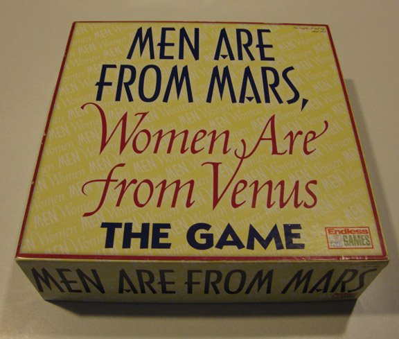 Endless Games Men Are from Mars, Women Are from Venus ...