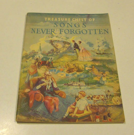 Vintage 1937 Treasure Chest of Songs Never Forgotten Song Book