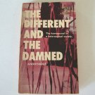 Vintage 1968 PEC The Different and the Damned: The Homosexual in a Heterosexual Society