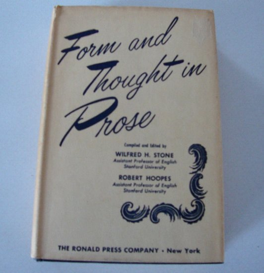 Vintage 1954 FORM AND THOUGHT IN PROSE [Hardcover]