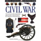 Eyewitness: Civil War [Hardcover] John Stanchack ISBN: 0316005916