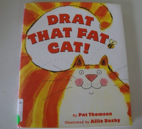Drat That Fat Cat! [Library Binding] ISBN: 0439471958