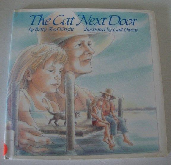 The Cat Next Door [Library Binding] ISBN: 0823408965