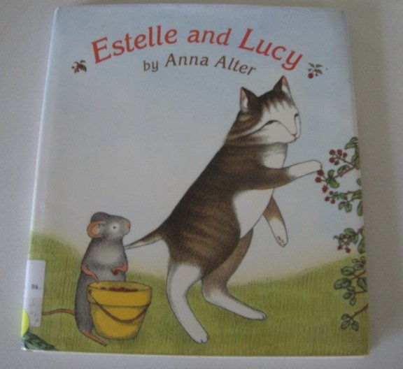 Estelle and Lucy [Library Binding] ISBN: 0688178820