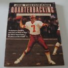 1983 Quarterbacking by Joe Theismann ISBN: 0312658710