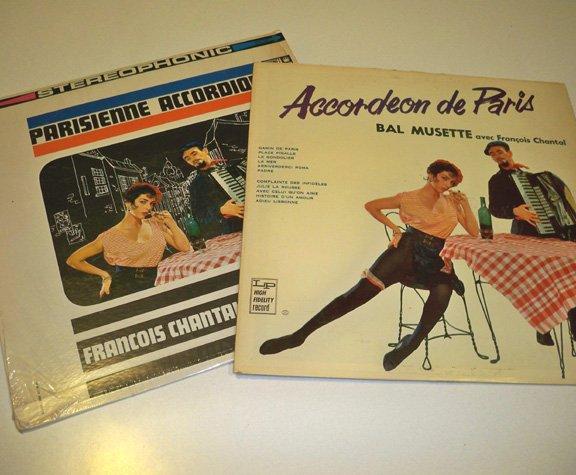 Vintage Parisienne Accordion LP & Accordeon de Paris Francois Chantal Vinyl LPs