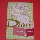 Vintage 1958 National Dairy Council Dairy Cook Book