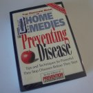 The Doctor's Book of Home Remedies for Preventing Disease  (Hardcover) ISBN  0-8759-6415-X