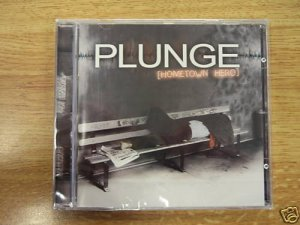Plunge - Hometown Hero factory sealed CD