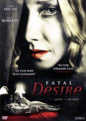 Fatal Desire 2006, Anne Heche, Eric Roberts NEW R2 DVD
