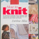 How to knit by Debbie Bliss hardcover ISBN 1570761450