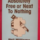 Absolutely free or next to nothing softcover