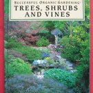 Rodales trees scrubs and vines hardcover ISBN 087596561X