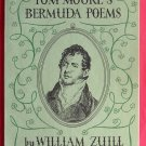 Tom Moores Bermuda Poems by William Zuill