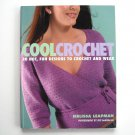 Cool Crochet by Melissa Leapman 2005
