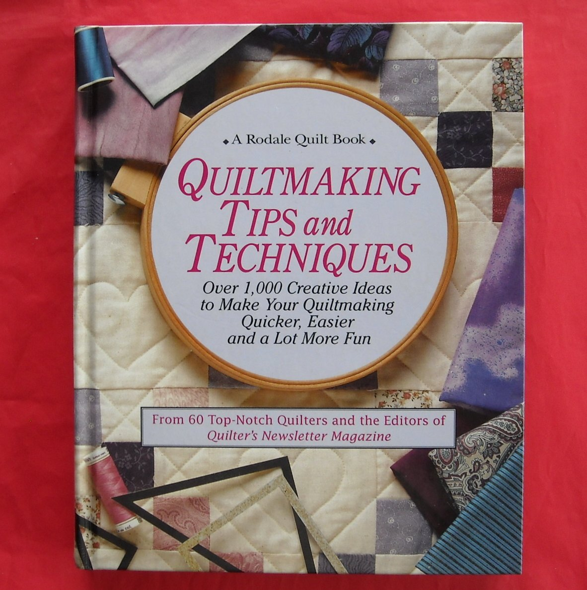 Rodale Quilt Making Tips and Techniques Hardback