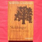 Gyldendal Martin A Hansen Mindeudgave in DANISH SKILDRINGER