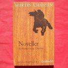 Gyldendal Martin A Hansen Mindeudgave in DANISH NOVELLER