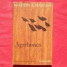 Gyldendal Martin A Hansen Mindeudgave in DANISH AGERHONEN