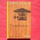 Gyldendal Martin A Hansen Mindeudgave in DANISH TORNEBUSKEN