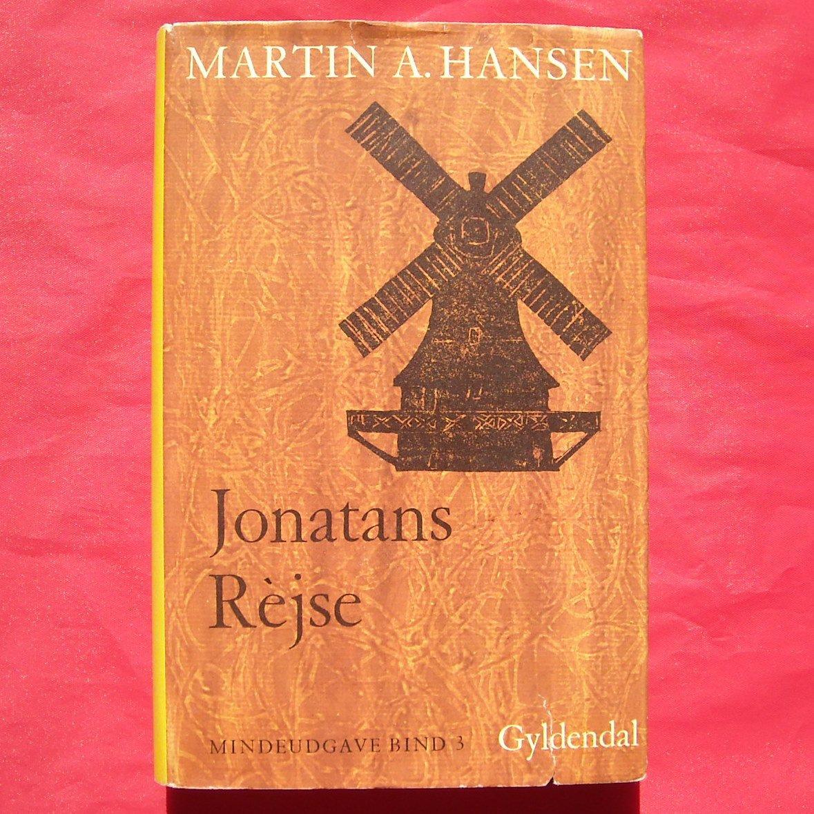Martin A Hansen Mindeudgave In DANISH JONATANS REJSE