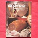 Bogen Om Godt Brod Lotte Haveman In DANISH Hardcover