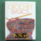 Crochet Basics Vogue Knitting hardcover ISBN 1931543658