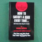 How to satisfy a man every time hardcover