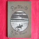 Portraits By Jon Francis Signed first edition softcover