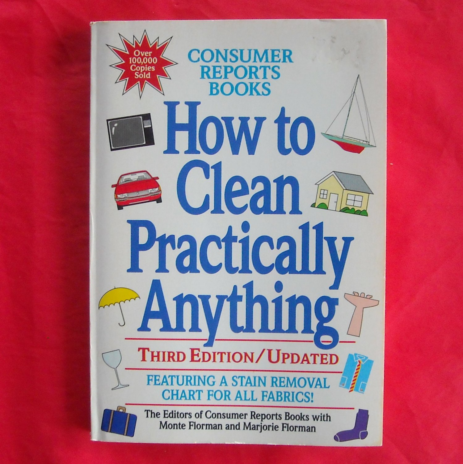 Consumer Reports Book How to clean practically anything ISBN 089043753X