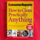 Consumer Reports Book How to clean practically anything with stain removal guide