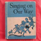 Vintage Singing On Our Way Hardcover
