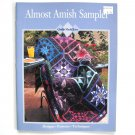 Almost Amish Sampler Quilts Made Easy Oxmoor House Paperback 1997