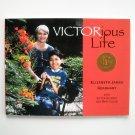 VICTORious Life Signed Copy Victor Alvarez 2008