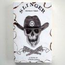 Slinger Midnight Rider Signed Copy Judson Lovell 2007