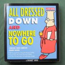 Scott Adams All Dressed Down And Nowhere To Go